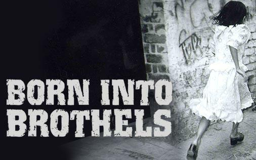 summary of born into brothels Watch born into brothels and other documentary films born into brothels: calcutta's red light kids 2004 - 83 min summary bullets #1 #2 #3.