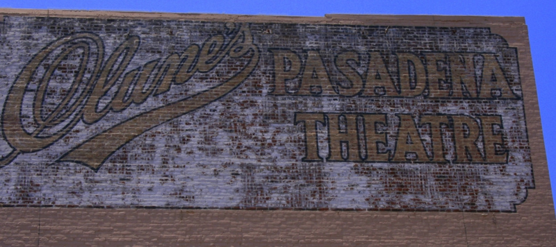"""One of the last remaining Signs Painted on a Building this sign is for """"Cluney's Pasadena Theatre"""""""