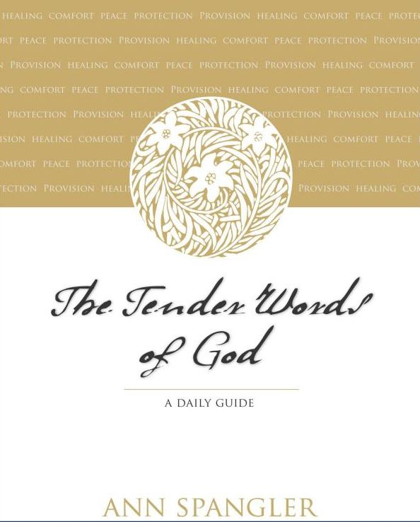 The Tender Words of God by Ann Spangler