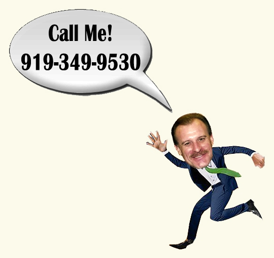 Looking to buy or sell a home in the Raleigh/ Cary/ Apex area? Call me! 919-349-9530