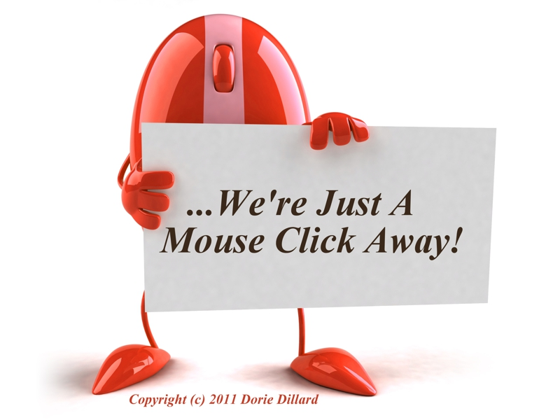 No matter where YOU are, WE are just a mouse click away!