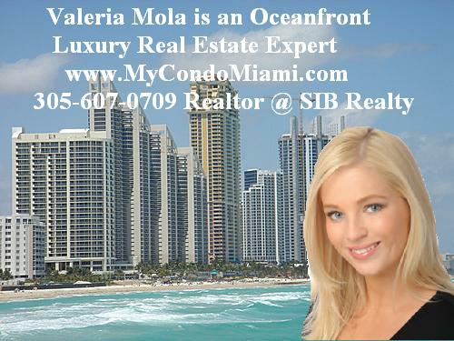 Valeria Mola Oceanfront Luxury Real Estate Expert with SIB Realty -  Russian born, and educated in the Miami area with a BA in Psychology, speaks Russian, English and Spanish, Valeria is world traveled and is a resident of Sunny Isles Beach where she has built  a reputation as a hard-working knowledgeable and diligent realtor. Along with her team of experienced Realtors who utilize their cross-cultural skills  to provide expert advice to domestic as well as foreign clientele with all their real estate needs.