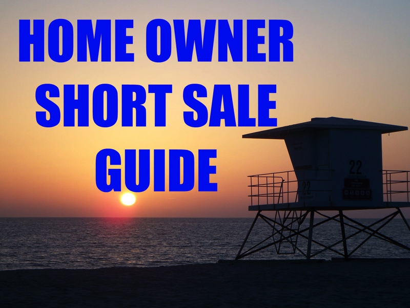 Home Owner's Short Sale Guide