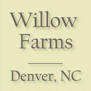 Willow Farms - Denver, NC
