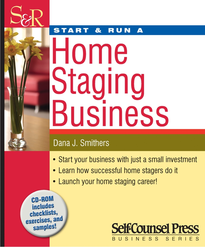 Self Counsel Press - Start & Run a Home Staging Business