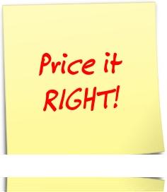 Price it RIGHT!