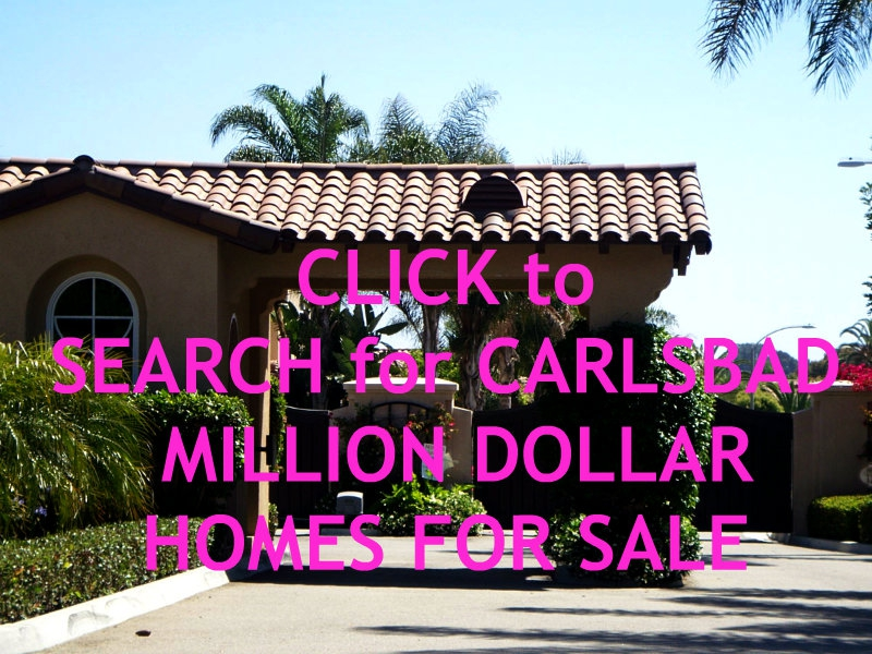Carlsbad Million dollar homes for sale and Million Dollar Homes for Sale in Carlsbad