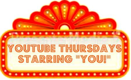 YouTube Thursdays