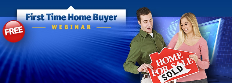 Free Webinar for First Time Home Buyers
