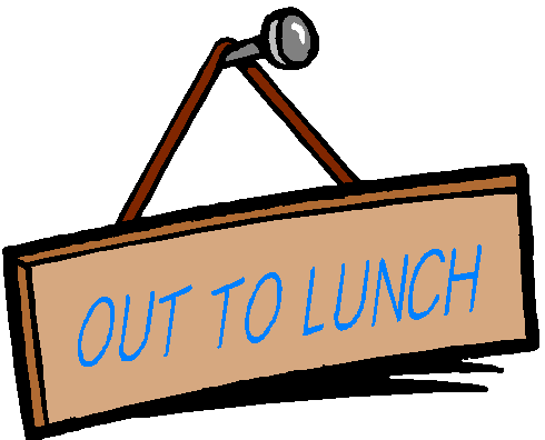 Out to Lunch Sign Out to Lunch Sign be