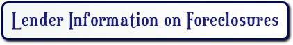 lender information on foreclosures