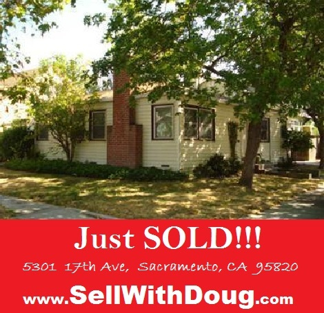 Just Sold - 5301  17th Ave, Sacramento Ca 95820 - Doug Reynolds Real Estate - www.SellWithDoug.com
