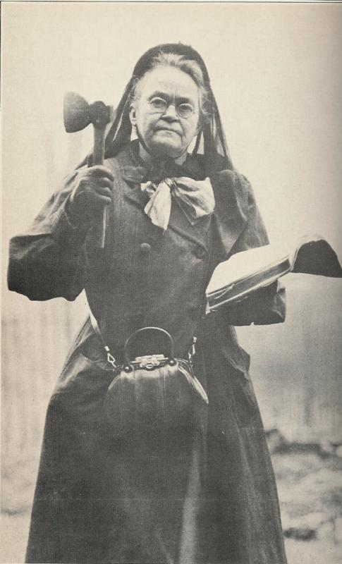 Carrie Nation - The Bar Room Smasher