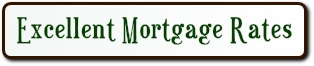 EXCELLENT MORTGAGE LOAN RATES