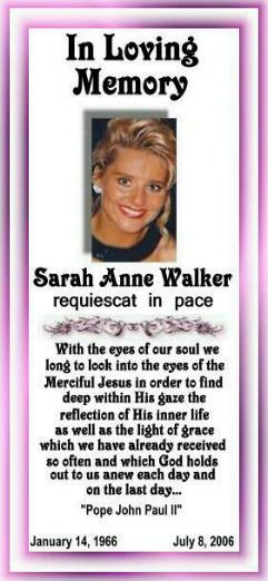 In Loving Memory of Sarah Anne Walker