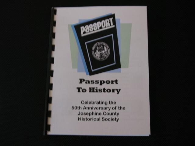 "Josephine County Historical Society ""Passport To History"""
