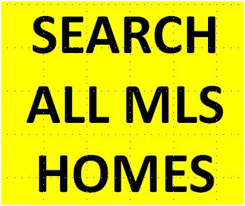 Search ALL MLS homes for sale