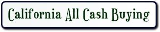 CA all cash buying