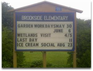 Brookside Elementary School Sign Summer 2009 Schedule