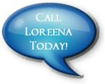 Call Loreena Today (214) 783-2210