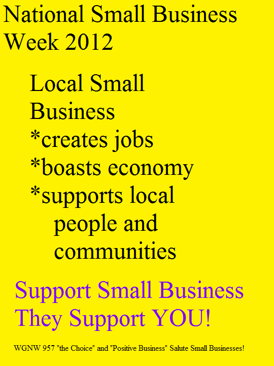 wgnw positive business salutes national small business week 2012 and local small businesses in asheville and western nc