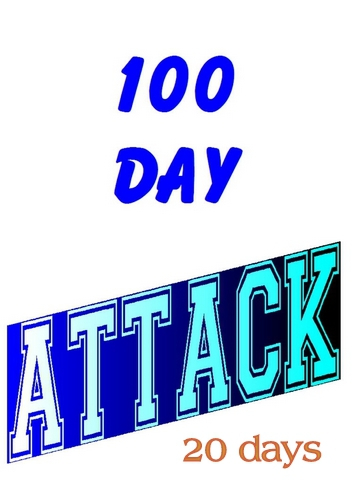 100 day attack 20 days in