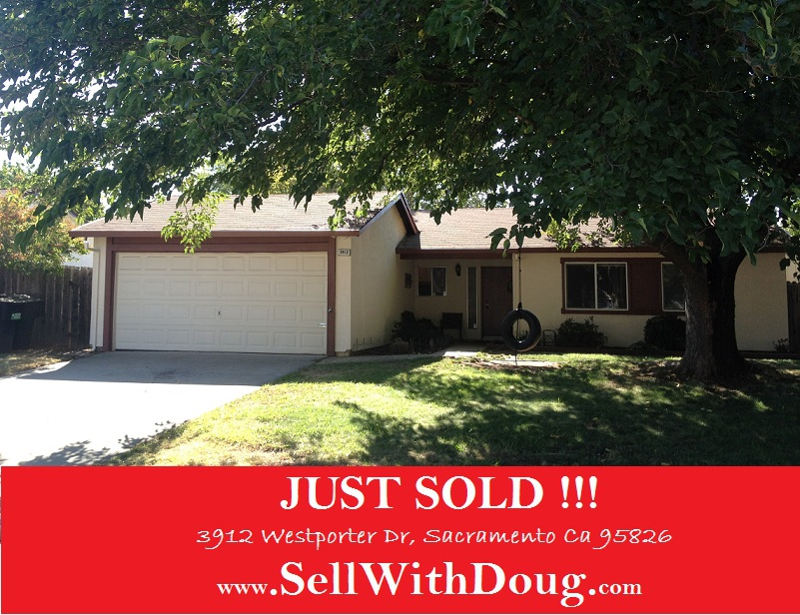 JUST SOLD - 3912 Westporter Drive, Sacramento Ca 95826 - Doug Reynolds Real Estate -   www.SellWithDoug.com