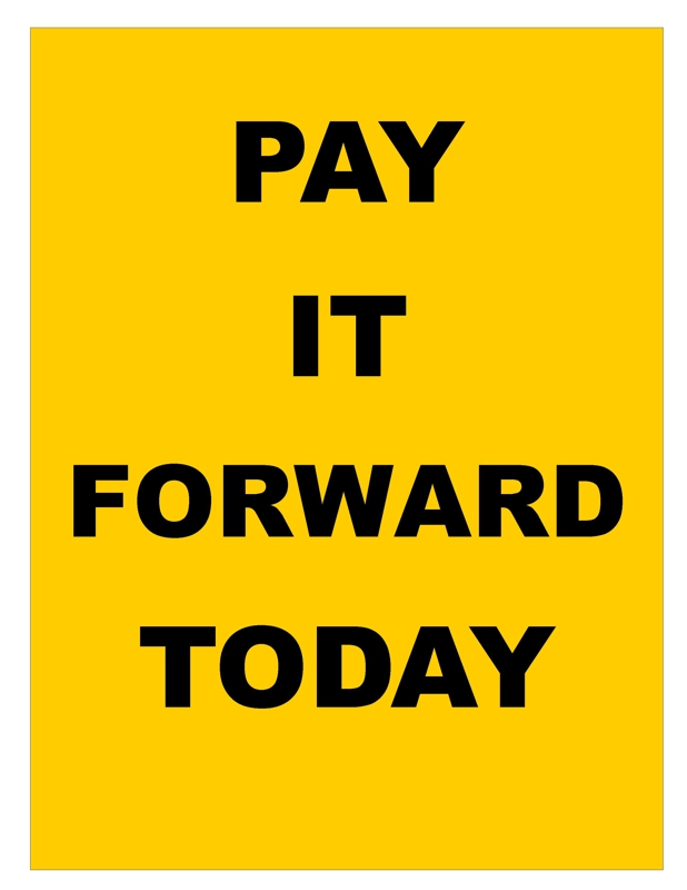 Pay It Forward Day April 25 2013