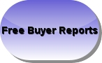 Free Buyer Reports...Never Make a Mistake Again!