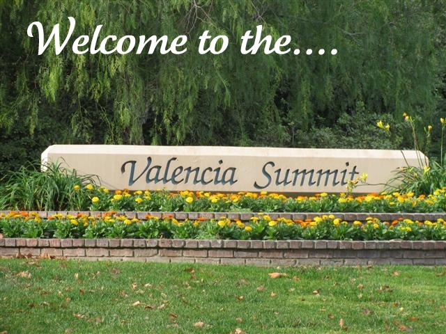 Valencia Summit Ca. 91355, Home Available in the Valencia Summit