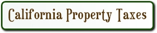 CA PROPERTY TAXES ON YOUR HOME