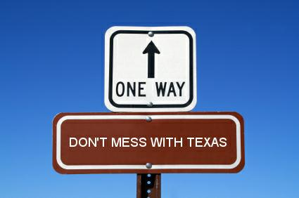 Don t mess with Texas
