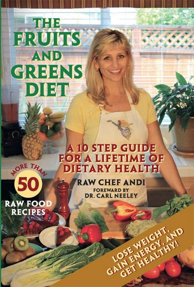 The Fruits and Greens Diet