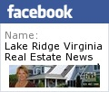 Follow Lake Ridge VA Real Estate News on Facebook