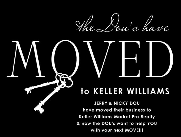 Nicky and Jerry Dou have moved to Keller Williams