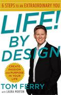 Tom Ferry: LIFE! By DESIGN