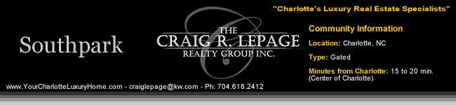 Southpark / Charlotte NC / Gated Communities / Charlotte Luxury Real Estate / Luxury Homes