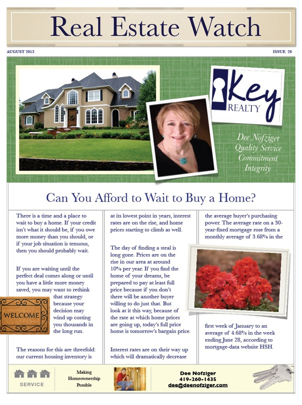 Realty August 2013 Newsletter | Dee Nofziger Toledo Maumee Realtor
