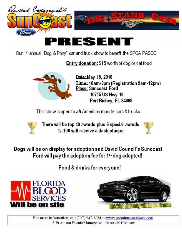 suncoast ford in port richey fl is holding it 39 s 1st annual dog and pony show to benefit the spca. Black Bedroom Furniture Sets. Home Design Ideas