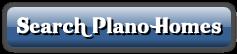 Button Search Plano Homes