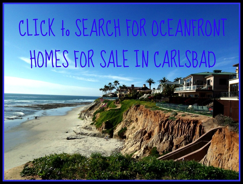 Oceanfront Homes for Sale in Carlsbad and Carlsbad Waterfront Properties