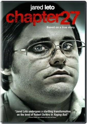 Chapter 27, a movie about Mark David Chapman, who murdered John Lennon