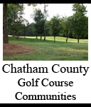 Chatham County Golf Course Community | Golf Communities Chatham County NC