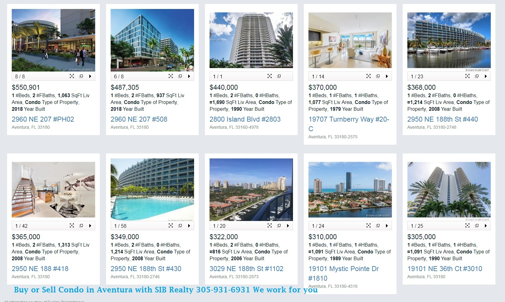 One Bedroom Condos Sold  in Aventura in 2018 View our website SIB Realty or Call for details Evelina Tsigelnitskaya