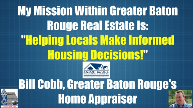 Bill Cobb Appraisers Mission In Baton Rouge Real Estate Home Buyers
