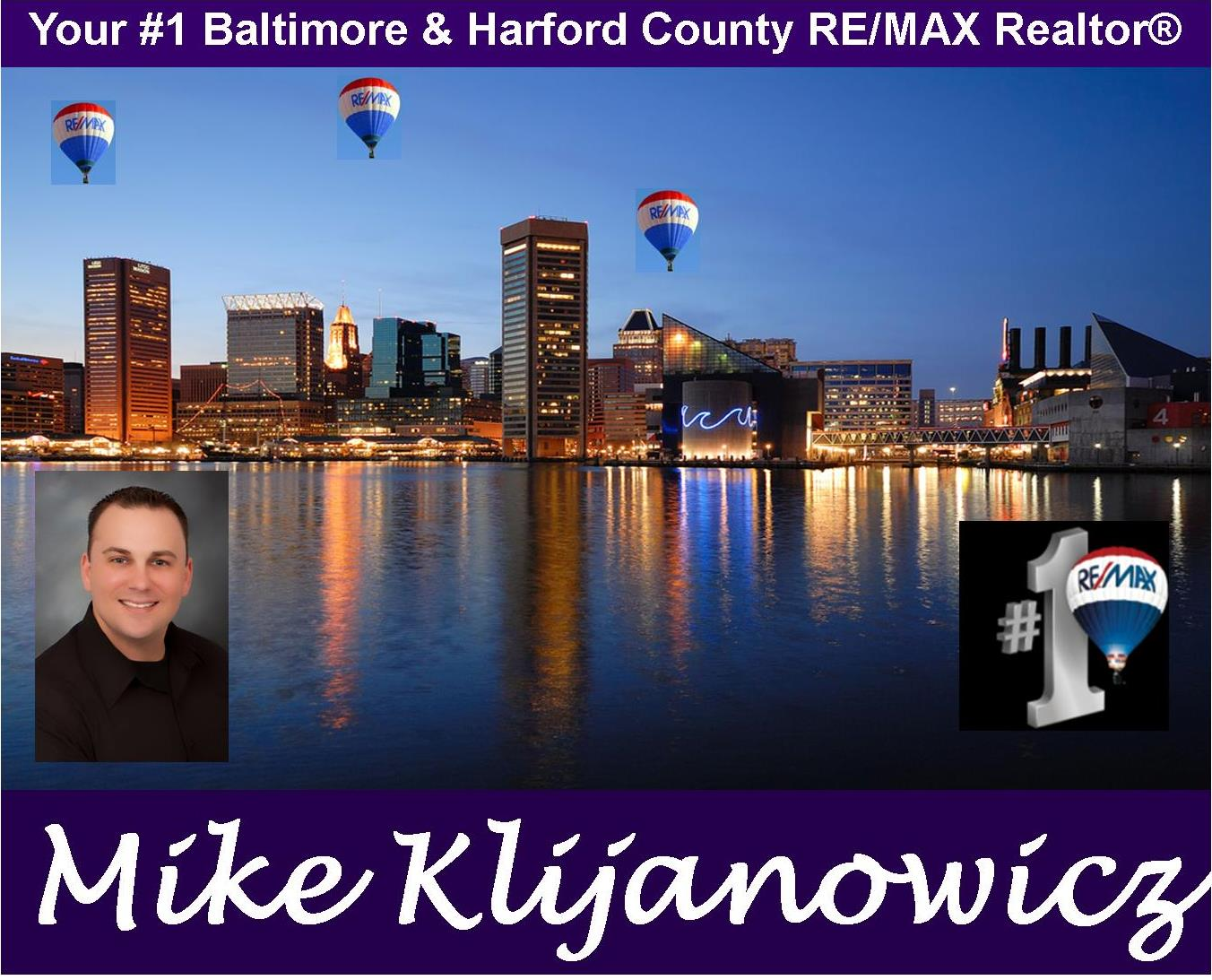Your # 1 Harford County and Baltimore Maryland RE/MAX Real Estate Agent Mike Klijanowicz, Set up your FREE Consultation with Mike to discuss your personal home buying and/or selling plans, Search through the MLS Home Property Listings and Real Estate for sale and see ALL the home property listings and real estate for sale in Maryland, Request your FREE Home Value Report for your current home