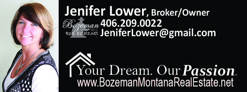 Jenifer Lower Bozeman Montana Real Estate .net