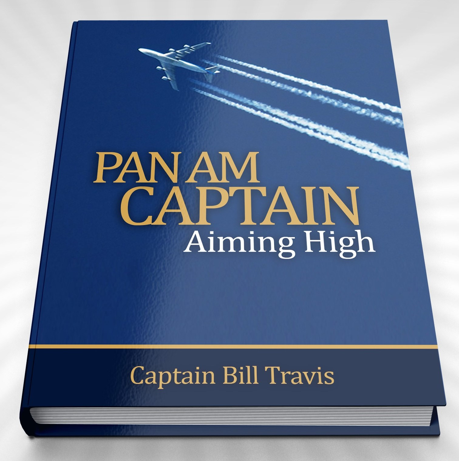 Pan Am Captain, Aiming High book cover