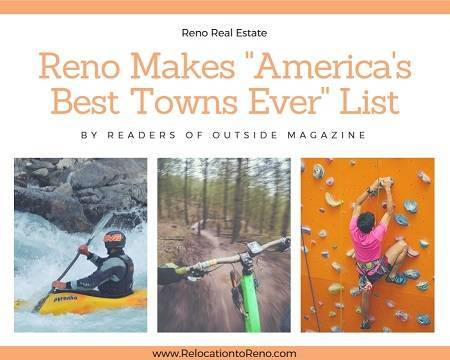 Readers of Outside Magazine named Reno real estate as one of