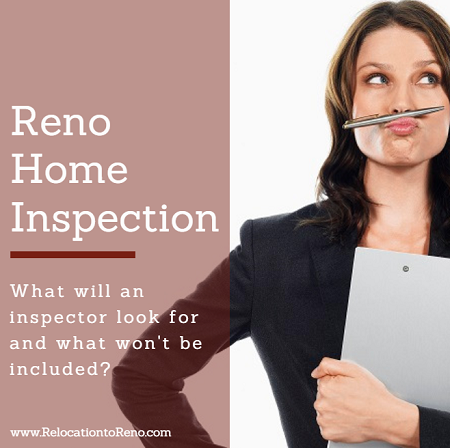 At some point in the buying process, you're going to want a Reno home inspection. But what will be included and what won't be covered in this report?